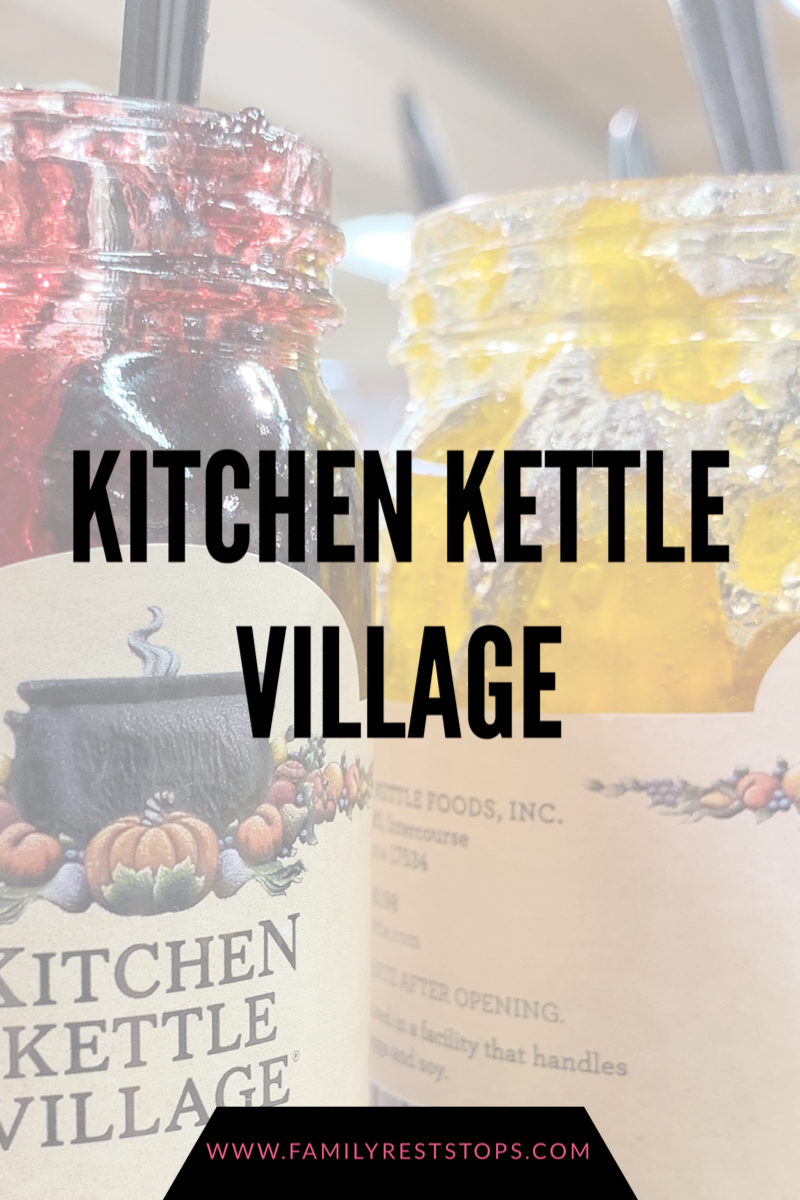 Kitchen Kettle Village in Intercourse, PA