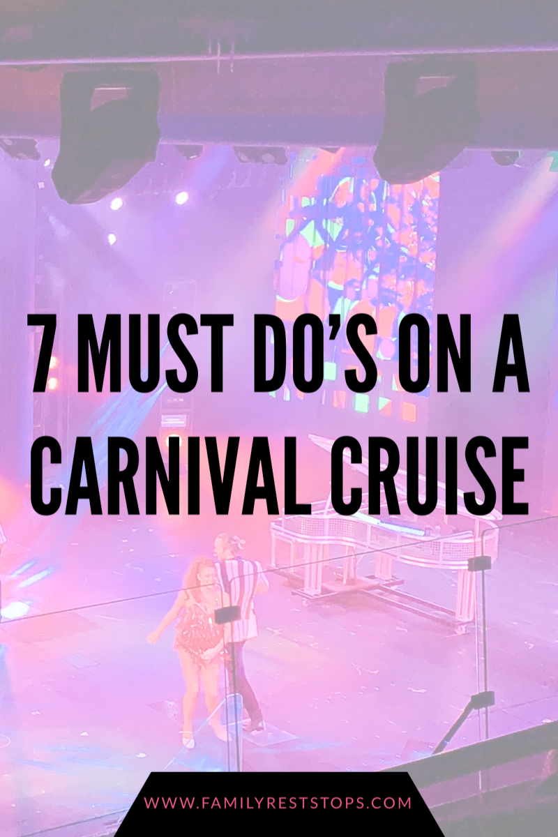 7 Must Do's on a Carnival Cruise