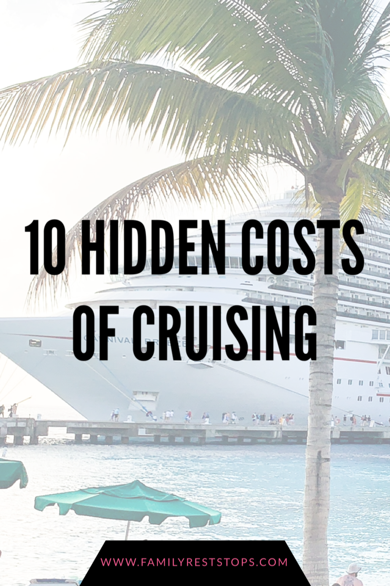 10 Hidden Costs of Cruising
