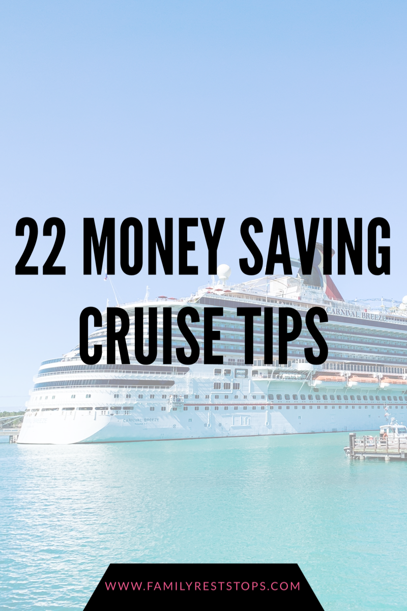 22 Money Saving Cruise Tips